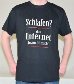 T-Shirt schlafen? Das Internet braucht mich in Gr. S-XXL